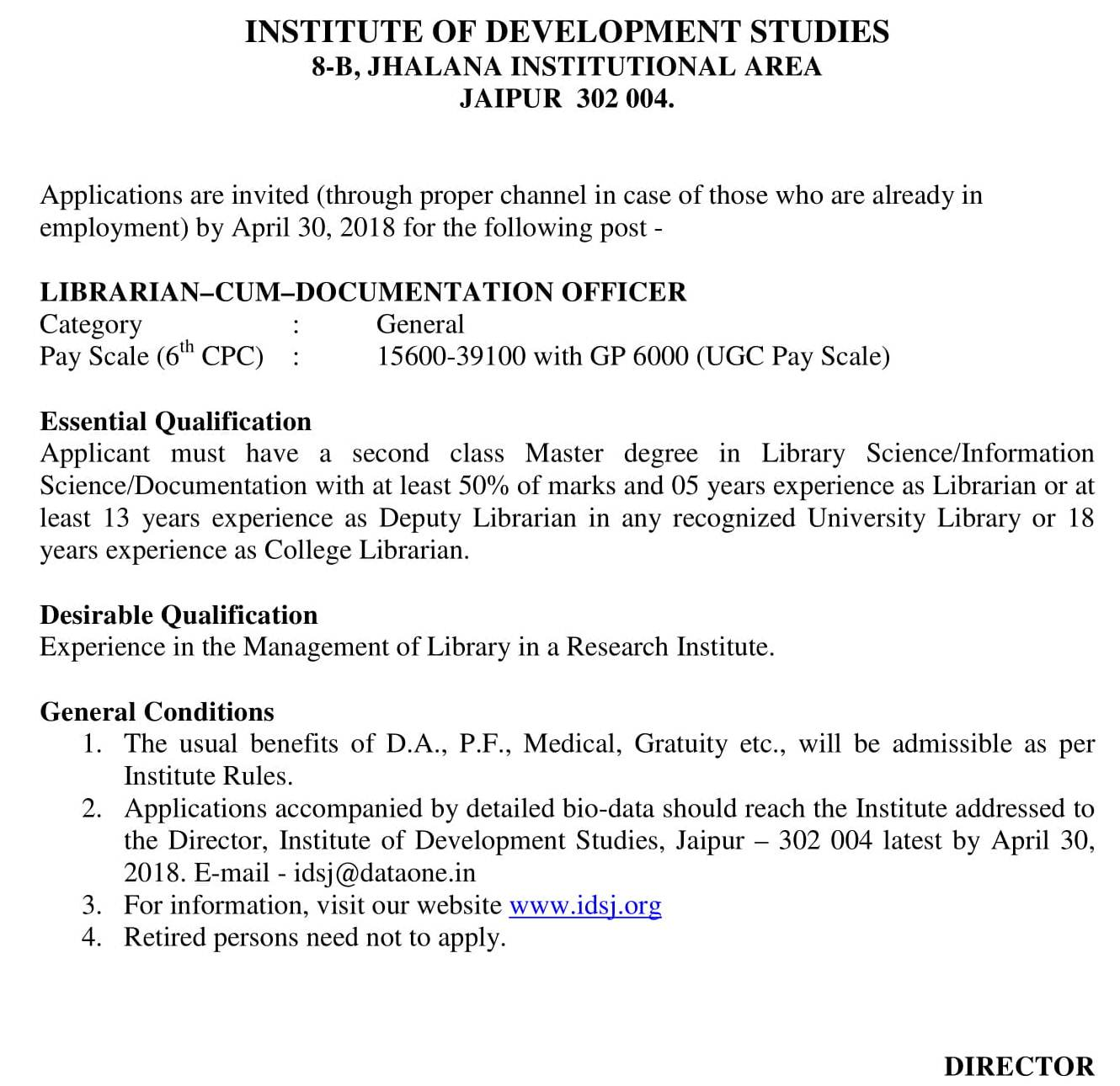 Recruitment for Librarian cum Documentation Officer at Institute of  Development Studies, Jaipur : Last Date 30/04/2018 – Bibliophile Library's  Information ...